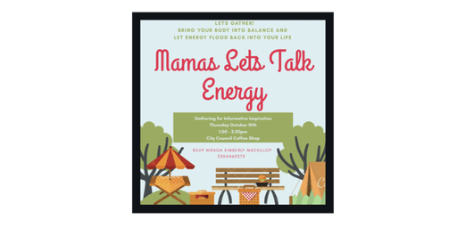Mamas Let's Talk Energy