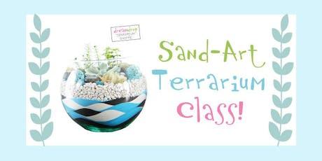 Sand-Art Terrarium Class! tickets