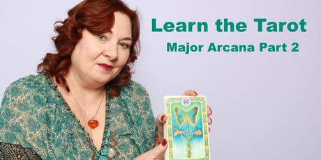 Learn the Tarot- Tarot's Major Arcana Part 2 tickets
