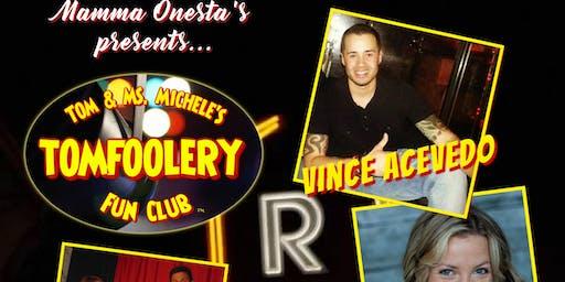 The Tomfoolery Fun Club; Holiday Kick-Off!