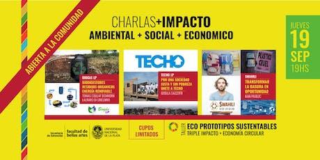 Charlas con IMPACTO Ambiental+Social+Económico entradas
