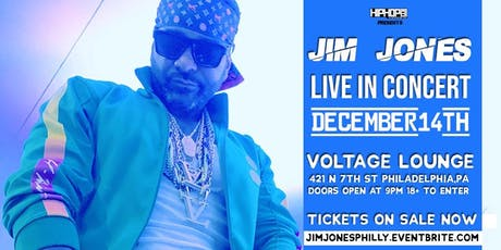 Jim Jones Philly Concert Presented by HipHopSince1987 tickets