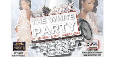 3rd Thursday's: The Last All White Party at Wine Me Down (ACW Host Lounge)