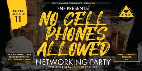 FNF Presents: No Cell Phones Allowed Networking Party tickets