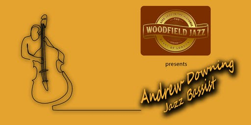 Andrew Downing Jazz Bassist & Composer