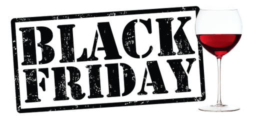 Black Friday Wine Tasting & Case-Buster Sale!