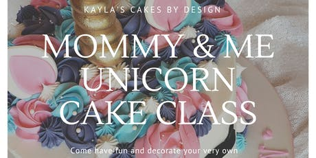 Mommy and Me Unicorn Cake Decorating Class tickets