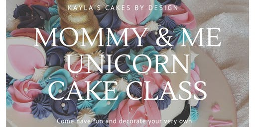 Mommy and Me Unicorn Cake Decorating Class