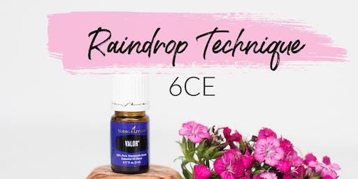 Raindrop Technique - 6 CE