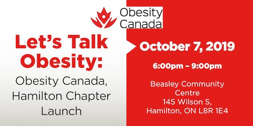 Let's Talk Obesity - Obesity Canada, Hamilton Chapter Launch