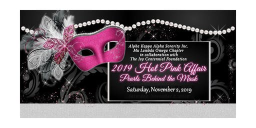 2019 Hot Pink Affair: Pearls Behind The Mask