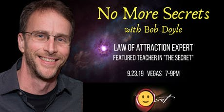 No More Secrets with Bob Doyle [from The Secret] tickets