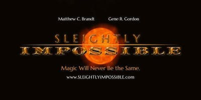 """Sleightly Impossible"" Magic and comedy show"