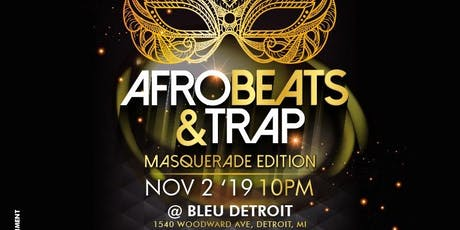 Afrobeats & Trap : Masquerade Edition tickets