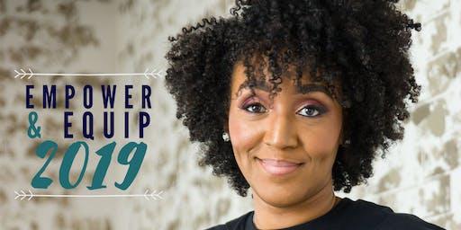 Empower & Equip 2019