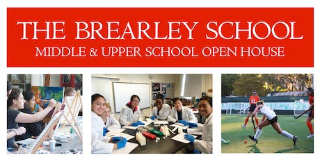 The Brearley School Middle and Upper School Open House tickets