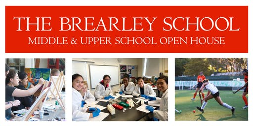 The Brearley School Middle and Upper School Open House