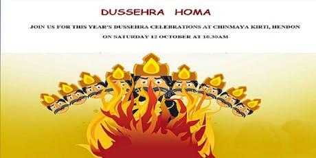 DUSSEHRA  CELEBRATIONS (HOMA & SATSANG) at CHINMAYA KIRTI, HENDON tickets