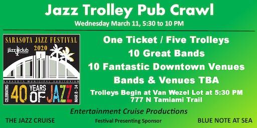 2020 Sarasota Jazz Festival - Wednesday Jazz Trolley Pub Crawl
