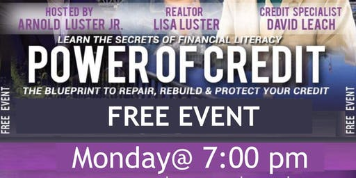 POWER OF CREDIT & 1st Time Home Buyer workshop