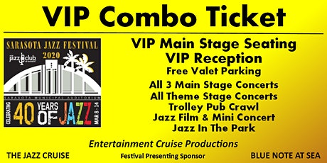 VIP COMBO TICKET - 2020 Sarasota Jazz Festival tickets