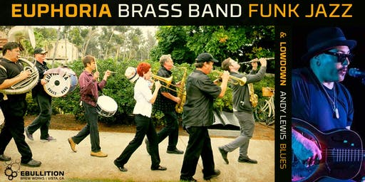 Euphoria Brass Band Funk Jazz With Andy Lewis Country Blues At Ebullition Brew Works