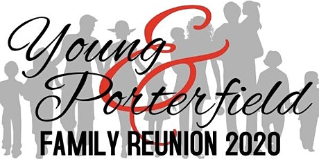 Young & Porterfield Family Reunion tickets