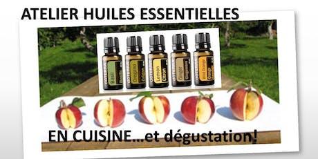Atelier sur les huiles essentielles en cuisine et dégustations billets