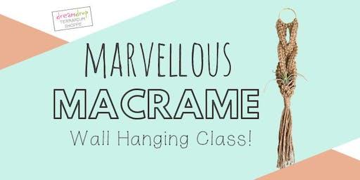 Macramé Wall Hanging Class!