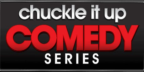 """Chuckle It Up Comedy Series """"Its A Man's World"""" Edition tickets"""