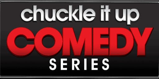 """Chuckle It Up Comedy Series """"Its A Man's World"""" Edition"""
