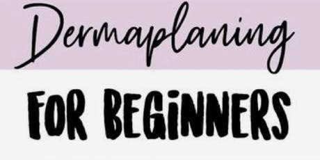 Dermaplaning Training and Certification  tickets