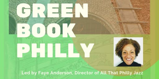 Green Book Philadelphia w/ Faye Anderson @ The Robeson House & Museum