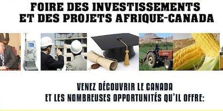 Foire des Investissements et des Projets Afrique-Canada (FIPAC 2020) billets