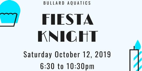Fiesta Knight Saturday Oct. 12, 2019 tickets