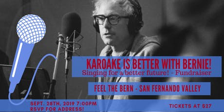 Feel The Bern - SFV Karaoke & Tacos Fundraiser tickets