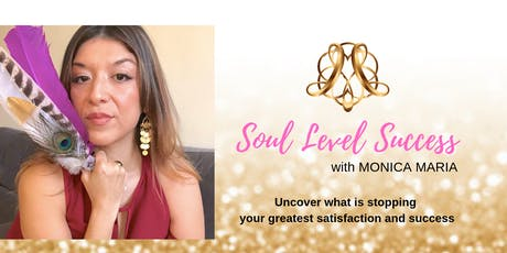 Free Training: How to Create Soul Level Success from the Inside Out tickets