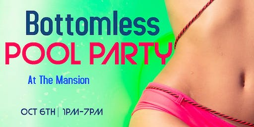 Bottomless Pool Party (At The Mansion)