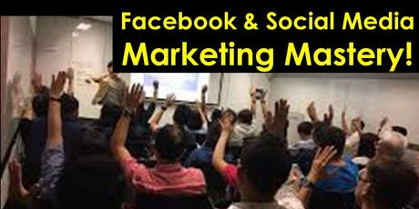 FREE Facebook Marketing Mastery For Business Owners! tickets