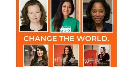 Change the World:  Building Startups, VC Fundraising and Changing Lives. tickets