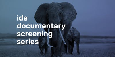IDA Documentary Screening Series: The Elephant Queen