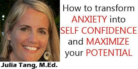 How to Transform Anxiety into Self Confidence tickets