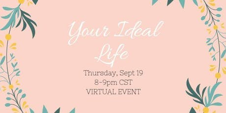 Your Ideal Life Virtual Event tickets