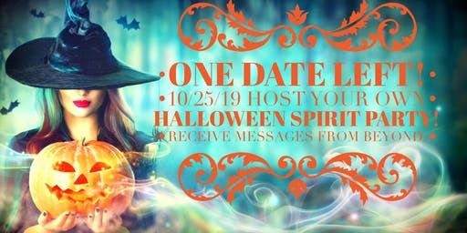 One date left! Host your own Halloween  group mediumship reading San Diego
