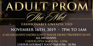 """ADULT PROM """"THE MET SIMPLY GLAM"""""""