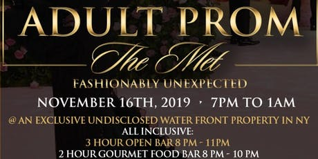 """ADULT PROM """"THE MET SIMPLY GLAM"""" tickets"""