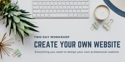 2 Day Build Your Own Website Workshop: 26th October and  9th November 2019