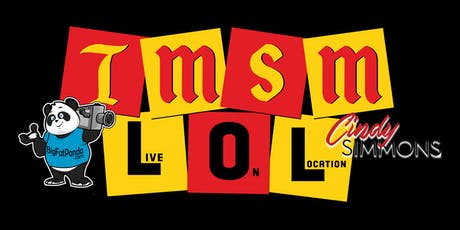 TMSM LOL (Live On Location) Show #2 tickets