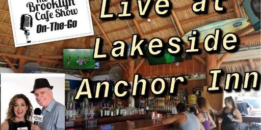 The Brooklyn Cafe Show:LIVE at Lakeside Anchor Inn
