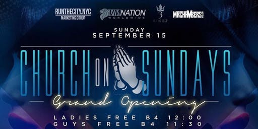CEO FRESH PRESENTS: CHURCH ON SUNDAY'S AT THE VYNL EVERYONE FREE HOOKAH AVAILABLE